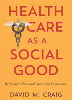 Book Review - Health Care as a Social Good: Religious Values
