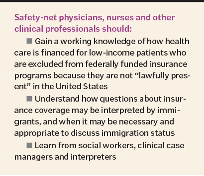 Safety-net physicians, nurses and other clinical professionals should:
