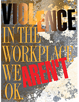 Violence in the Workplace-We Aren't OK_ci