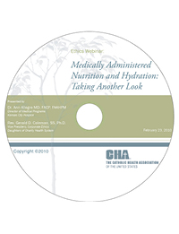 Medically Administered Nutrition and Hydration: Taking Another Look - Ethics Webinar Recording - February 23, 2010 (CD)