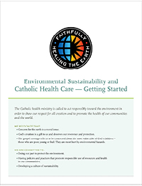 Environmental Sustainability and Catholic Health Care - Getting Started Flyer