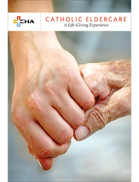 Catholic Eldercare: A Life-Giving Experience