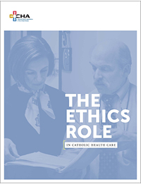 The Ethics Role in Catholic Health Care