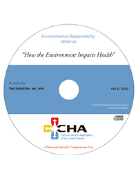 How the Environment Impacts Health - Environmental Responsibility Webinar Recording - October 6, 2010 (CD)