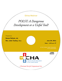 POLST: A Dangerous Development or a Useful Tool? - Ethics Webinar Recording - June 28, 2011 (CD)