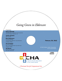 Going Green in Eldercare - Environmental Webinar Recording - February 28, 2012 (CD)