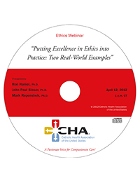 Putting Excellence in Ethics into Practice: Two Real World Examples - Ethics Webinar Recording - April 12, 2012 (CD)