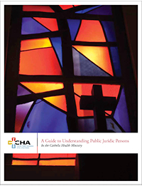 A Guide to Understanding Public Juridic Persons in the Catholic Health Ministry