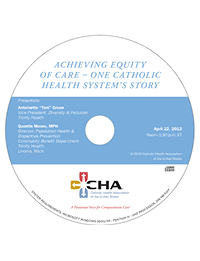 Achieving Equity of Care - One Catholic Health System