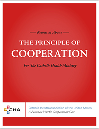 Resources About the Principle of Cooperation for the Catholic Health Ministry