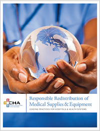 Responsible Redistribution of Medical Supplies & Equipment: Leading Practices for Hospitals & Health Systems