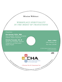 Workplace Spirituality in the Midst of Transitions - Mission Webinar Recording - September 4, 2014 (CD)