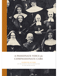 A Passionate Voice for Compassionate Care - Celebrating 100 Years