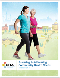 Assessing and Addressing Community Health Needs (2015 Edition)