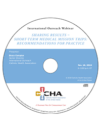 Sharing Results - Short-Term Medical Mission Trips: Recommendations for Practice - International Outreach Webinar Recording - November 18, 2015 (CD)