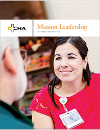 Mission Leadership in Catholic Health Care Brochure