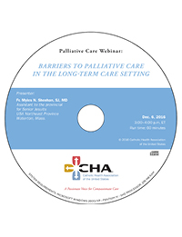 Barriers to Palliative Care in the Long-Term Care Setting - Pastoral Care Recorded Webinar - December 6, 2016 (CD)