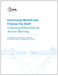 Community Benefit and Finance/Tax Staff: Cultivating Relationships for Accurate Reporting (Electronic Download)