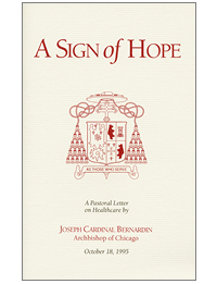 A Sign of Hope: A Pastoral Letter on Healthcare by Joseph Cardinal Bernardin
